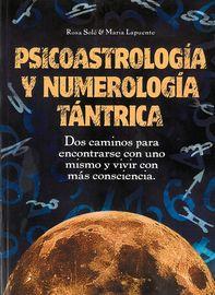 PSICOASTROLOGIA Y NUMEROLOGIA TANTRICA