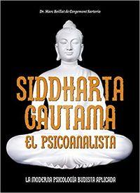 SIDDHARTA GAUTAMA - EL PSICOANALISTA
