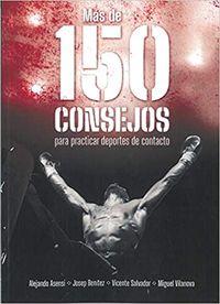 MAS DE 150 CONSEJOS PARA PRACTICAR DEPORTES DE CONTACTO