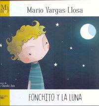Fonchito Y La Luna - Mi Primer Vargas Llosa - Mario Vargas Llosa
