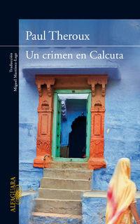 Un crimen en calcuta - Paul Theroux