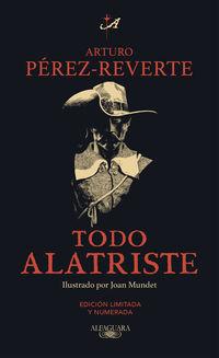 Todo Alatriste (ed Limitada) - Arturo Perez-Reverte