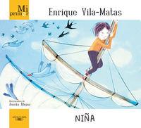 Niña - Mi Primer Enrique Vila-Matas - Enrique Vila-Matas