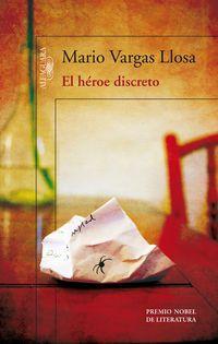 El heroe discreto - Mario Vargas Llosa