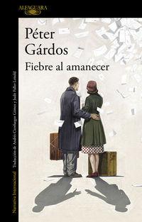 Fiebre Al Amanecer - Peter Gardos