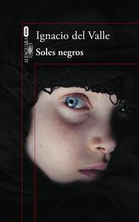 Soles Negros - Arturo Andrade 4 - Ignacio Del Valle