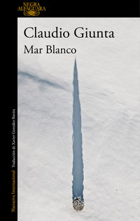 Mar Blanco - Claudio Giunta