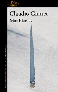 Mar Blanco - Claudio Giunta
