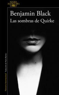 Sombras De Quirke, Las - Quirke 7 - Benjamin Black