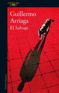 El salvaje - Guillermo Arriaga