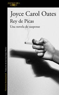 Rey De Picas - Una Novela De Suspense - Joyce Carol Oates