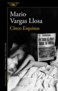 Cinco Esquinas - Mario Vargas Llosa