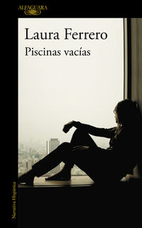 Piscinas Vacias - Laura Ferrero