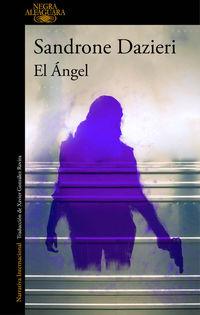 El angel - Sandrone Dazieri