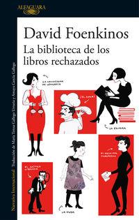 La biblioteca de los libros rechazados - David Foenkinos