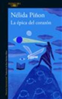 La epica del corazon - Nelida Piñon