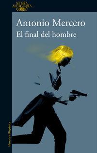 El final del hombre - Antonio Mercero