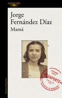 Mama - Jorge Fernandez Diaz