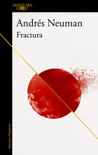 Fractura - Andres Neuman
