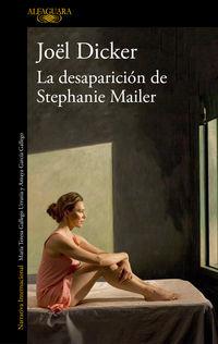 La desaparicion de stephanie mailer - Joel Dicker