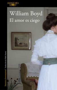 Amor Es Ciego, El - La Pasion De Brodie Moncur - William Boyd