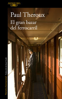 El gran bazar del ferrocarril - Paul Theroux