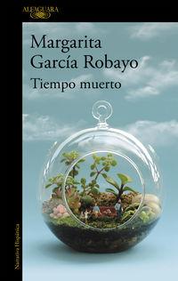 Tiempo Muerto - Margarita Garcia Robayo