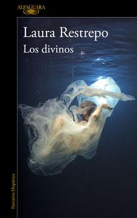 Los divinos - Laura Restrepo