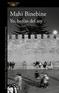 Yo, Bufon Del Rey - Mahi Binebine