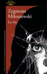 La ira - Zygmunt Miloszewski