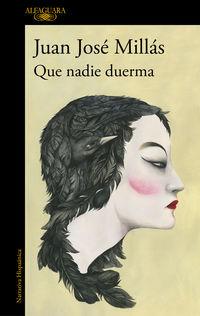 Que Nadie Duerma - Juan Jose Millas