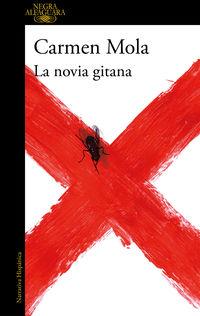 Novia Gitana, La (inspectora Elena Blanco 1) - Carmen Mola