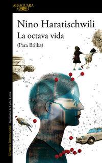 Octava Vida, La (para Brilka) - Nino Haratischwili
