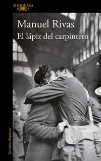 El lapiz del carpintero - Manuel Rivas