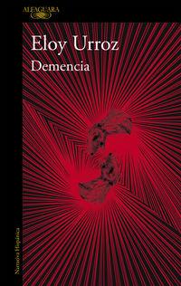 Demencia - Eloy Urroz
