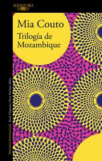 Trilogia De Mozambique - Mia Couto
