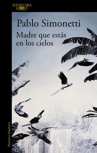 Madre Que Estas En Los Cielos - Pablo Simonetti
