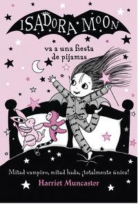 Isadora Moon Va A Una Fiesta De Pijamas (isadora Moon) - Harriet Muncaster