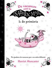 Ep 1 - De Vacances Amb La Isadora Moon - Harriet Muncaster