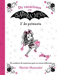 Ep 2 - De Vacaciones Con Isadora Moon - Harriet Muncaster