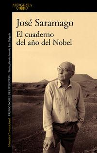El cuaderno del año del nobel - Jose Saramago