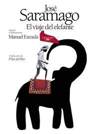 Viaje Del Elefante, El (ed. 50 Aniversario) - Jose Saramago