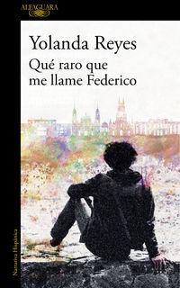 Que Raro Que Me Llame Federico - Yolanda Reyes