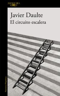 El circuito escalera - Javier Daulte