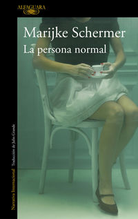 La persona normal - Marijke Schermer