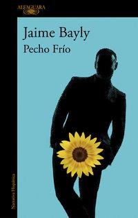 Pecho Frio - Jaime Bayly