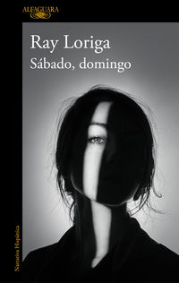 Sabado, Domingo - Ray Loriga