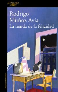 La tienda de la felicidad - Rodrigo Muñoz Avia