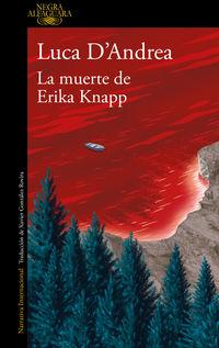 La muerte de erika knapp - LUCA D'ANDREA