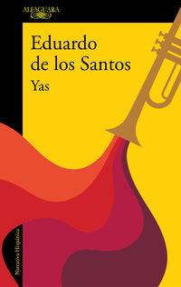Yas - Eduardo De Los Santos